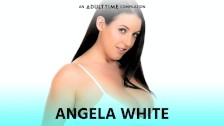 Angela White COMP, Anal , Blowjobs, Fucking & More! ADULT TIME